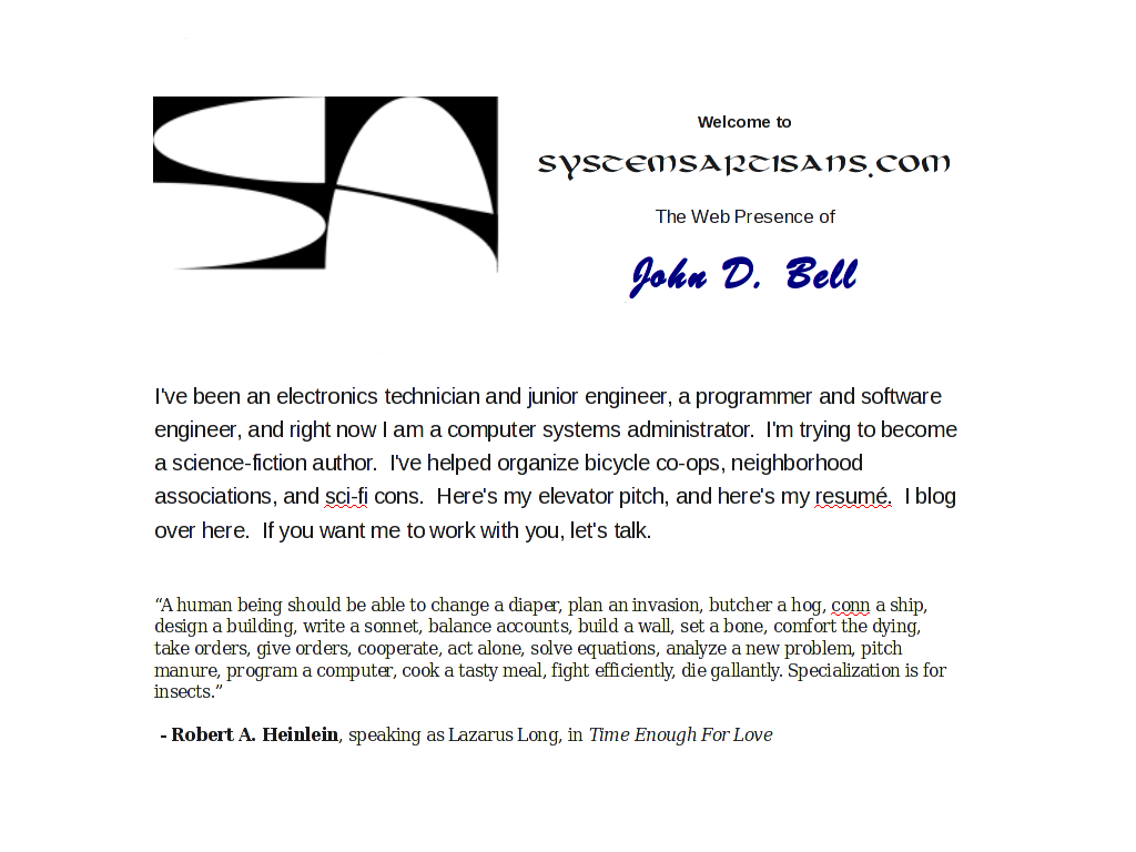 Welcome to SystemsArtisans.com, the web presence of John D. Bell